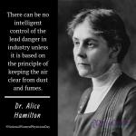 Dr. Alice Hamilton: Industrial Hygiene Crusader