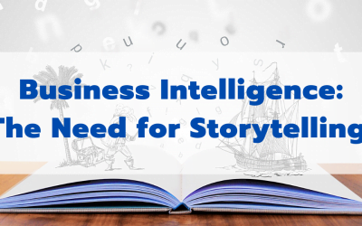 Business Intelligence: The Need for Storytelling