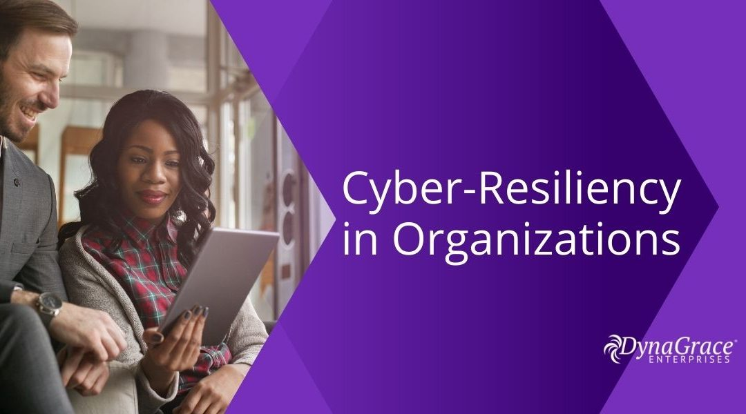 Cyber-Resilient Organization